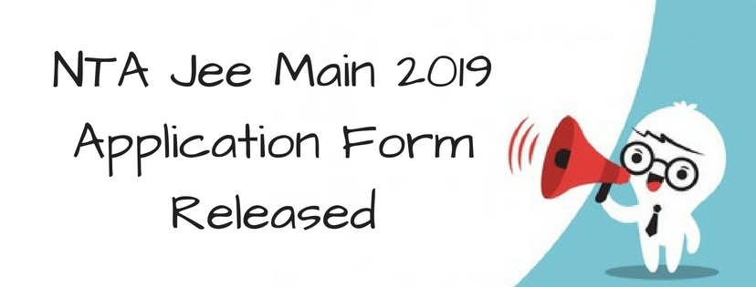 NTA JEE Main 2019 Application Form