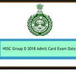 HSSC Group D Admit card 2018