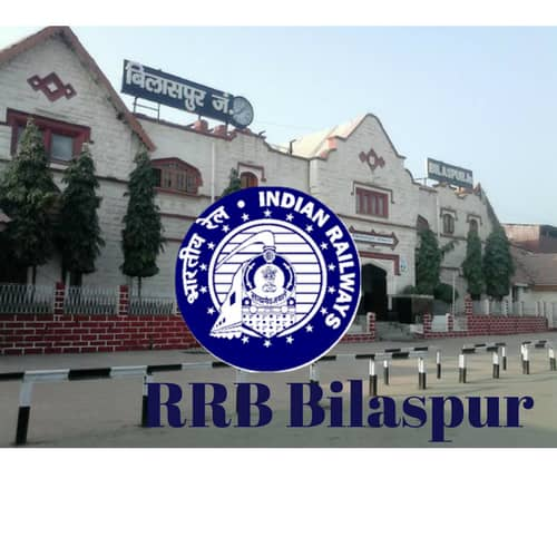 RRB-Bilaspur Online Application Form For Government Jobs In Mumbai on