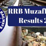 RRB Muzaffarpur Results 2017