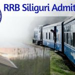RRB Siliguri Admit Card 2018