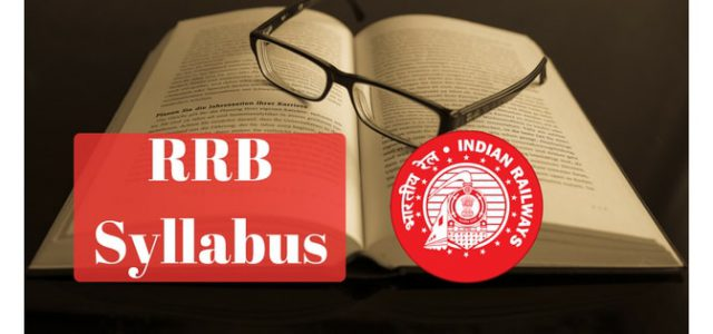 RRB Syllabus 2018 - Railway Group D & RRB ALP Syllabus Released