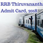 RRB Thiruvananthapuram Admit Card 2018