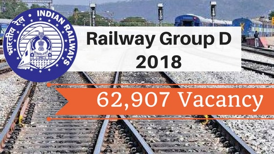 Railway Group D Vacancy 2018