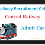 Central Railway Admit Card 2018