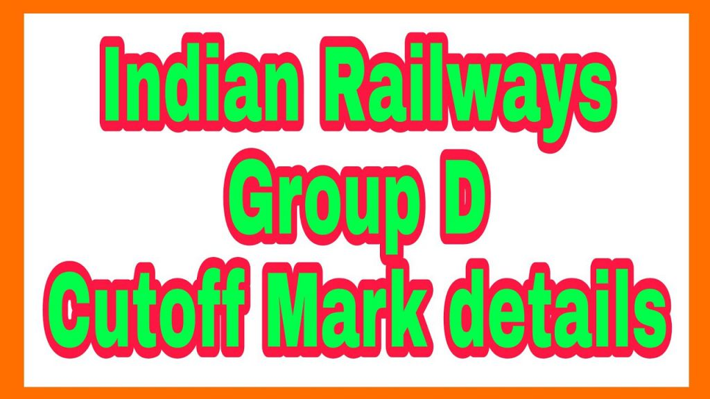 Railway Group D Cut off 2018 Details